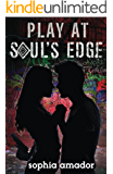 Play at Soul's Edge