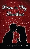 Listen to My Heartbeat