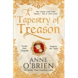 A Tapestry of Treason: A gripping escapist historical drama from a Sunday Times bestselling author