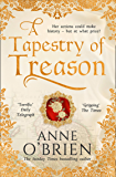 A Tapestry of Treason: the most gripping escapist historical drama of 2020 from a Sunday Times bestselling author