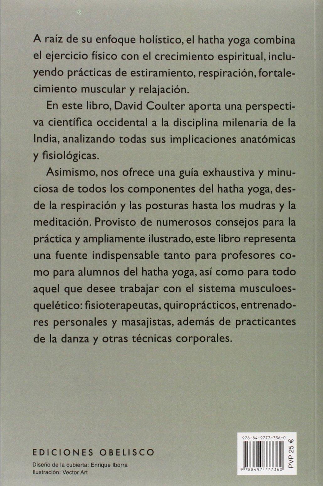 Anatomia Del Hatha Yoga Un Manual Para Estudiantes: David Coulter ...