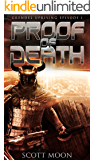 Proof of Death (Grendel Uprising Book 1)
