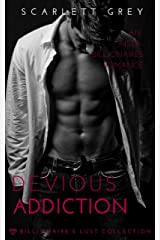 Devious Addiction (Book 5 of the Billionaire's Lust Collection) Kindle Edition
