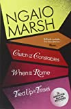 Clutch of Constables / When in Rome / Tied Up In Tinsel (The Ngaio Marsh Collection, Book 9)