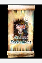 Spell to Attract Excitement (The Familiar: A Book of Shadows)