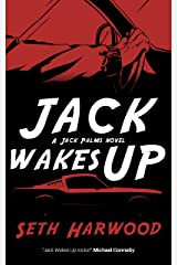 Jack Wakes Up (Jack Palms Crime Book 1) Kindle Edition