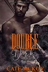 Double Dark: Book 3 of the Dark Series trilogy Kindle Edition