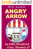 Angry Arrow (An Ollie Stratford Cozy Mystery Book 7)