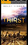 Thirst: A Solar Flare Survival Novel (Endangered Book 1)