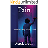 Pain: A memoir  of an abused child