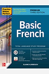 Practice Makes Perfect: Basic French, Premium Third Edition Kindle Edition
