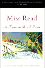 At Home in Thrush Green: A Novel (Thrush Green series Book 8) Kindle Edition