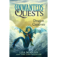 Dragon Captives (The Unwanteds Quests Book 1)