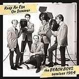 Keep An Eye On Summer - The Beach Boys Sessions 1964