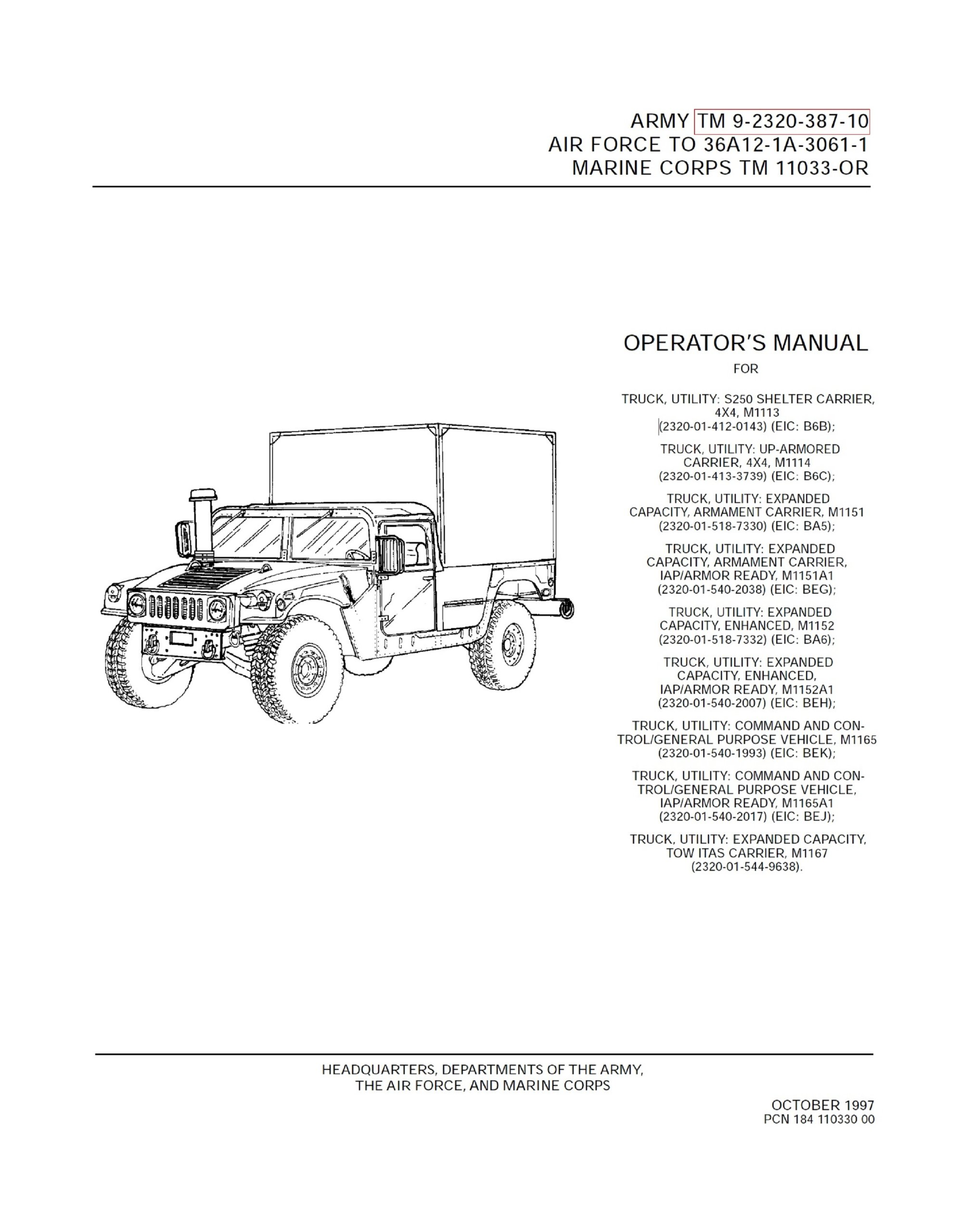 TM 9 2320 387 10 TRUCK UTILITY Operators Manual 4X4 SHELTER CARRIER M1113 And Utilty Trucks Armament Carriers M1151 M1152 M1165 Loose Leaf Edition