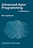 Advanced Apex Programming in Salesforce (English Edition)