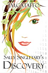 Sally Singletary's Discovery: An Elements of Eaa Series Kindle Edition