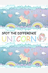 Spot the Difference Unicorn!: A Fun Search and Find Books for Children 6-10 years old (Activity Book for Kids 8) Kindle Edition