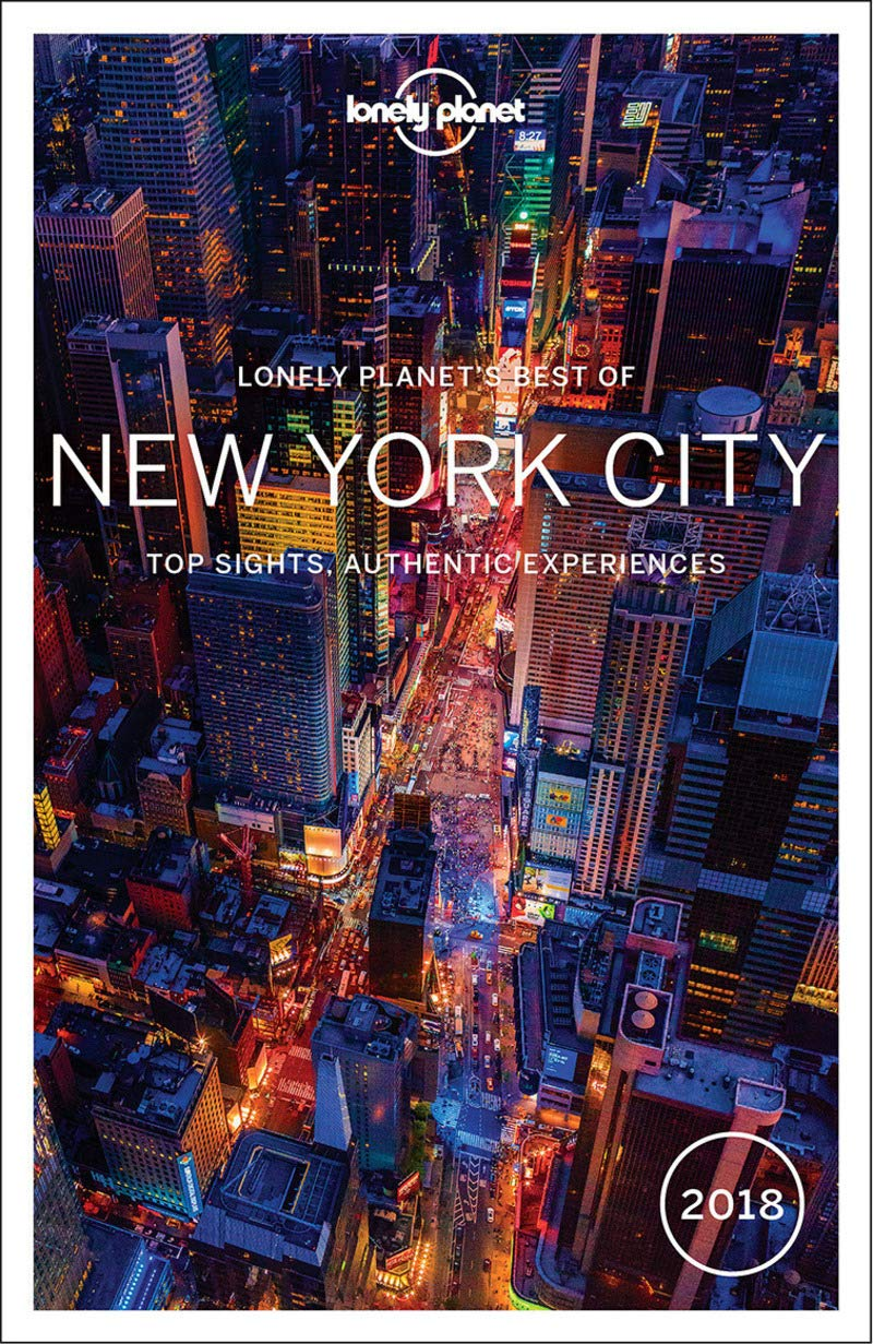 Lp S Best Of New York City 2018 Best Of Guides Aa Vv 9781786571373 Amazon Com Books