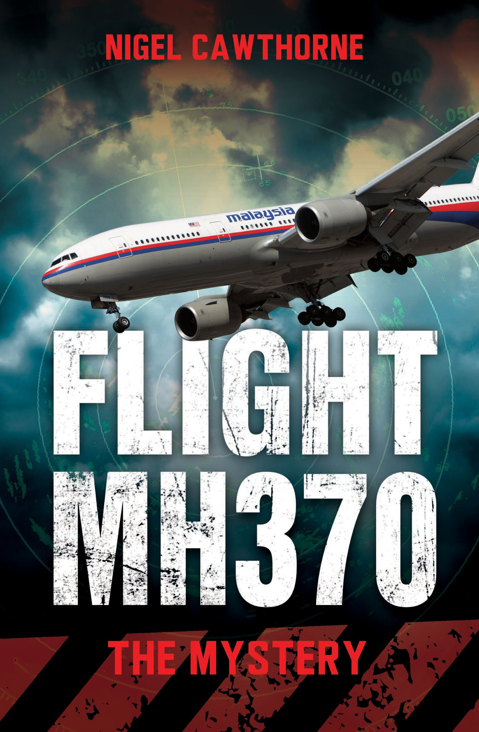 Flight MH370: The Mystery ebook