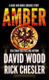 Amber: A Dane and Bones Origins Story (The Dane And Bones Origins Series Book 7)