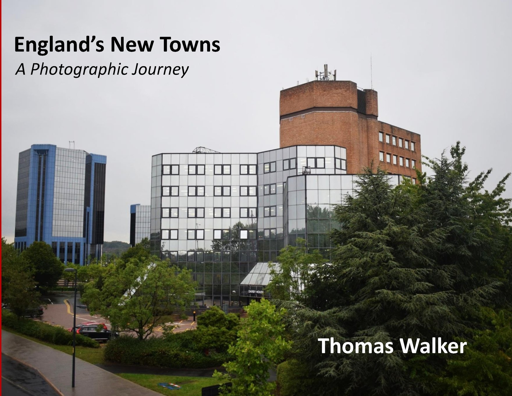 England's New Towns: A Photographic Journey: Amazon.co.uk: Thomas F Walker:  Books