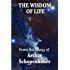 The Wisdom of Life (English Edition)