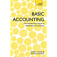 Basic Accounting: The step-by-step course in elementary accountancy (Teach Yourself)