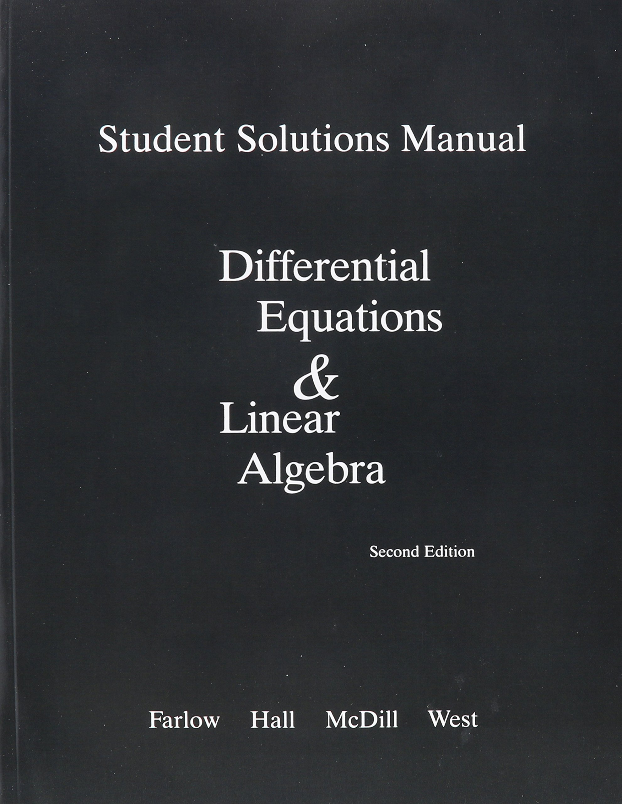 Buy Differential Equations and Linear Algebra & Student Solutions Manual  for Differential Equations and Linear Algebra Package Book Online at Low  Prices in ...