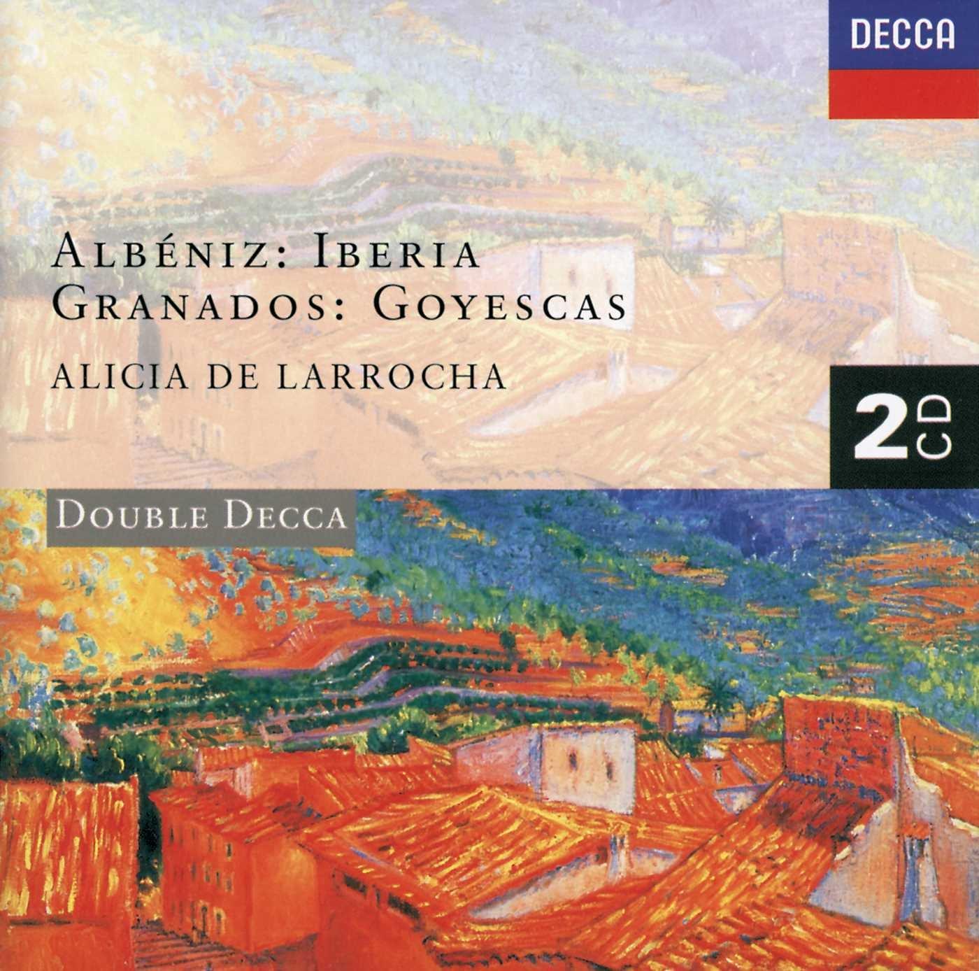 Amazon.com: Albéniz: Iberia / Granados: Goyescas: Music