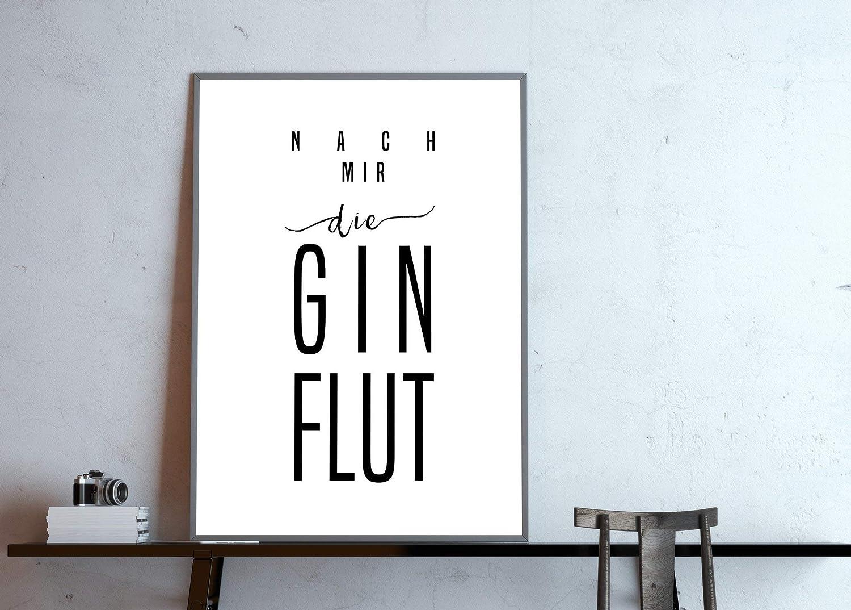 Gin Poster schwarz-wei/ß Typo Poster nach mir die Ginflut