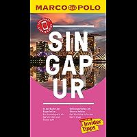 MARCO POLO Reiseführer Singapur: inklusive Insider-Tipps, Touren-App, Update-Service und NEU: Kartendownloads (MARCO POLO Reiseführer E-Book)