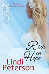 Rich in Hope (Richness in Faith Trilogy Book 2) Kindle Edition