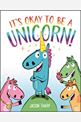 It's Okay to Be a Unicorn! Hardcover