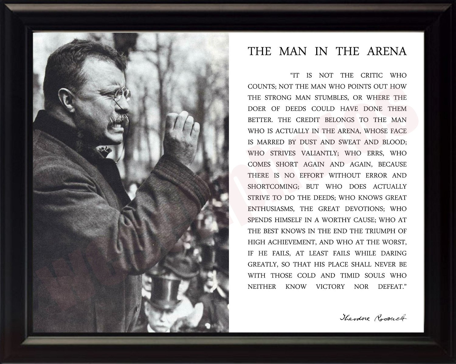 Amazon com theodore teddy roosevelt the man in the arena quote 8x10 framed picture black and white with teddy giving speech photographs