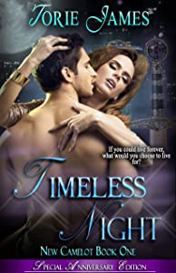 Timeless Night -- Special Anniversary Edition (New Camelot Book 1)