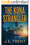 The Kona Strangler (Hawaii Crime Series Book 3)