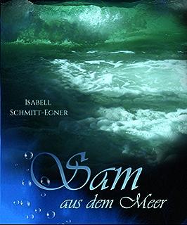 Sam aus dem Meer - Unter Menschen (German Edition)