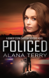 Policed (A Kennedy Stern Christian Suspense Novel Book 3)
