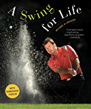 A Swing for Life: Revised and Updated (English Edition)