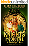 The Knight's Portal: The Knight's Rose: (a time travel historical fantasy serial)