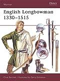 English Longbowman 1330-1515 (Warrior)