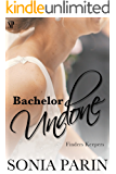 Bachelor Undone (Finders Keepers Book 1)