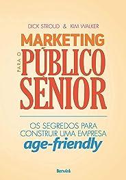 Marketing para o público sênior: Os segredos para construir uma empresa age-friendly