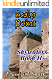 Scalp Point (Skywaters Book 2)