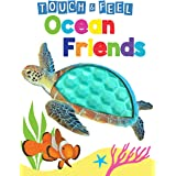 Ocean Friends - Touch and Feel Board Book - Sensory Board Book