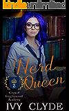 Nerd Queen (Kings of Knightswood Academy Book 2)