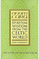 Anam Cara: Spiritual Wisdom from the Celtic World Paperback