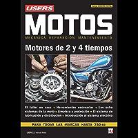 Motos - Motores de 2 y 4 tiempos: Mecánica - Reparación - Mantenimiento