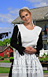 Finding the Way: Amish Romance (The Amish Millers Get Married Book 5)